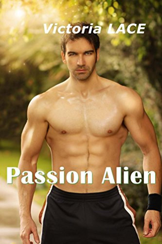 Passion Alien par Victoria Lace