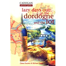 Lazy Days Out in the Dordogne and the Lot