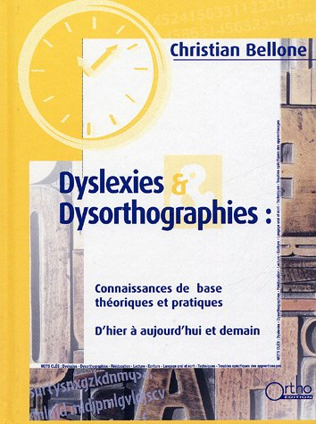 Dyslexies & Dysorthographies par Christian Bellone