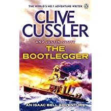 The Bootlegger: Isaac Bell #7 by Clive Cussler (2015-03-12)