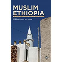 Muslim Ethiopia: The Christian Legacy, Identity Politics, and Islamic Reformism