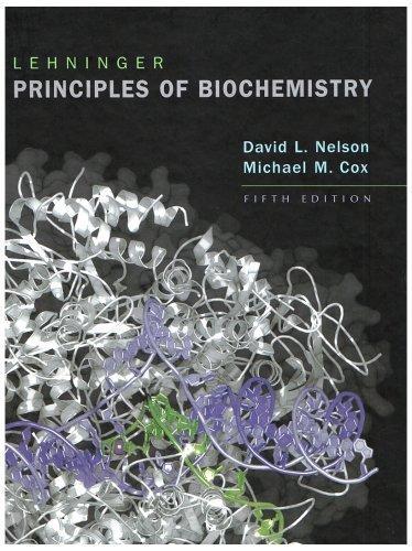 Lehninger Principles of Biochemistry 5th Fifth Edition