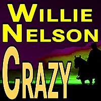 Willie Nelson Crazy