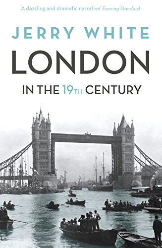 London In The Nineteenth Century: 'A Human Awful Wonder of God' (English Edition)