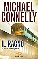 Il ragno (I thriller con Harry Bosch Vol. 88)