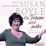 Susan Boyle-Ein Traum Wird Wahr