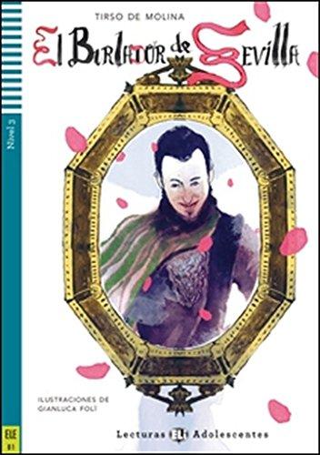 El burlador de sevilla. Per la Scuola media. Con espansione online (Teen readers)