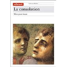 La consolation : Mots pour maux