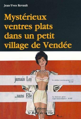 Mystérieux ventres plats dans un petit village de Vendée