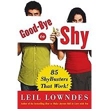 Good-Bye To Shy