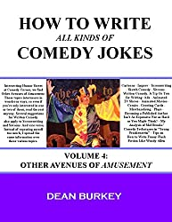Other Avenues of Amusement (How to Write All Kinds of Comedy Jokes Book 4) (English Edition)