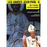 Les Années Jean-Paul II