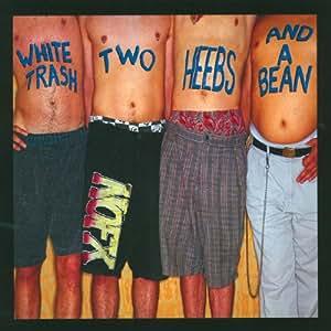 White Trash Two Heebs & a Bean [Vinyl LP]