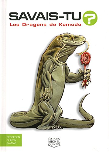 Savais-tu - Les dragons de Komodo par Alain m Bergeron