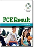 FCE Result: Teacher's Pack Including Assessment Booklet with DVD and Dictionaries Booklet: Paper 5 Speaking interviews with commentaries and analysis (First Certificate)