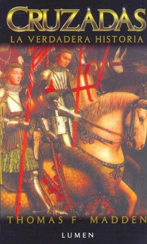 Cruzadas La Verdadera Historia (Biblioteca de Historia)