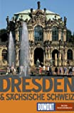 Dresden und die Sächsische Schweiz - Ulrike Krause, Enno Wiese