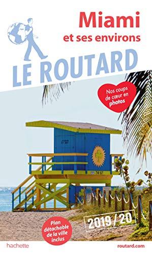 Guide du Routard Miami 2019/20 par Collectif