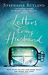 Letters To My Husband by Stephanie Butland (9-Apr-2015) Paperback