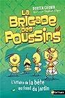 La Brigade des Poussins : L'affaire de la bête au fond du jardin par Cronin