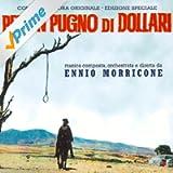 Per un pugno di dollari (Original motion picture soundtrack)