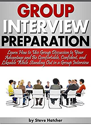 group interview preparation learn how to use group