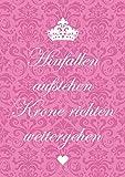 Valentinstag Karte Verspielte Klappgrußkarte in Rosa und gezeichneter Krone mit Kultspruch