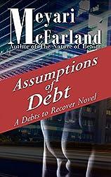 Assumptions of Debt: A Debts to Recover Novel
