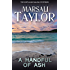 A Handful of Ash (Cass Lynch Mysteries Series Book 3)