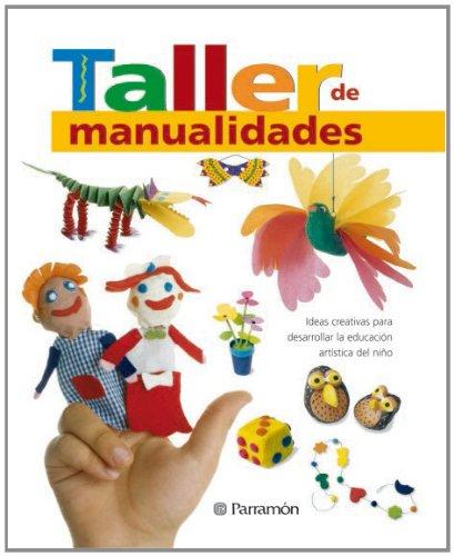 TALLER DE MANUALIDADES (Grandes libros de referencia) por EQUIPO PARRAMON