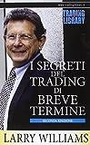 eBook Gratis da Scaricare I segreti del trading di breve termine (PDF,EPUB,MOBI) Online Italiano