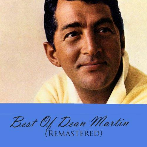 Best Of Dean Martin (Remastere...