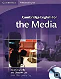 Cambridge English for the Media Student's Book with Audio CD (Cambridge Professional English)