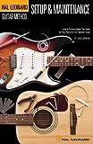 Hal Leonard Guitar Method: Guitar Setup & Maintenance. Para Guitarra