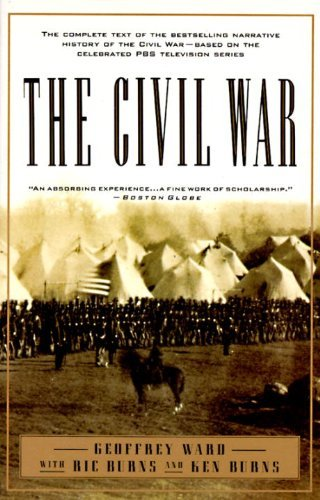 The Civil War: The complete text of the bestselling narrative history of the Civil War--based on the celebrated PBS television series by Geoffrey C. Ward (1994-09-06) par Geoffrey C. Ward;Kenneth Burns;RICHARD BURNS