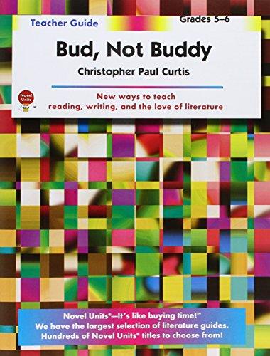 Bud Not Buddy - Teacher Guide by Novel Units, Inc.