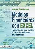 Best Libros de Excel - Modelos financieros con Excel: Herramientas para mejorar la Review