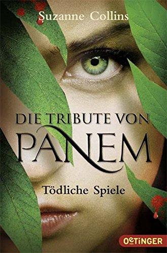 Buchcover Die Tribute von Panem. Tödliche Spiele