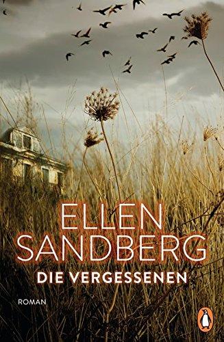 Buchseite und Rezensionen zu 'Die Vergessenen: Roman' von Ellen Sandberg