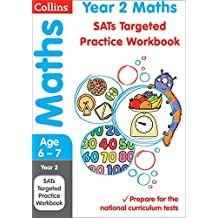Year 2 Maths SATs Targeted Practice Workbook: 2018 tests (Collins KS1 Revision and Practice)