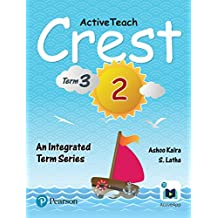 ActiveTeach Crest: Integrated Book for CBSE/State Board Class- 2, Term- 3 (Combo)
