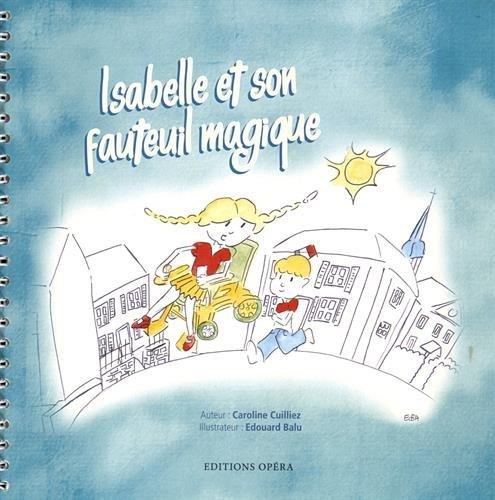 Isabelle et son fauteuil magique par Caroline Cuilliez