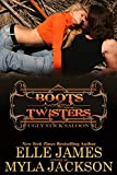 Boots & Twisters (Ugly Stick Saloon Book 11)
