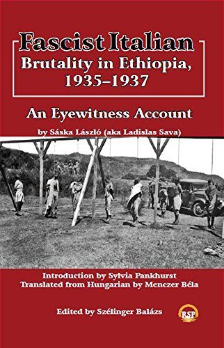 Fascist Italian Brutality in Ethiopia, 1935-1937: An Eyewitness Account First edition by Saska Laszlo (2015) Paperback