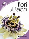 Fiori di Bach (Rimedi naturali)