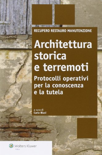 architettura-storica-e-terremoti-protocolli-operativi-per-la-conoscenza-e-la-tutela