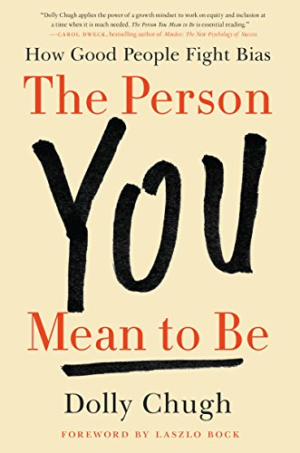 Person You Mean to Be por Dolly Chugh