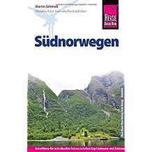 Reise Know-How Südnorwegen: Reiseführer für individuelles Entdecken