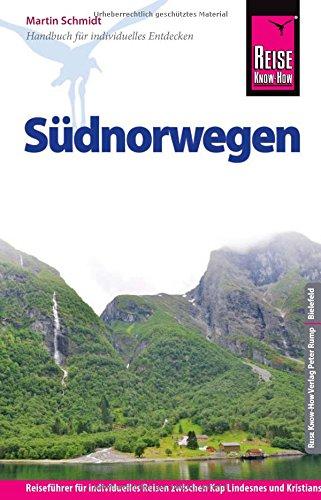 Preisvergleich Produktbild Reise Know-How Südnorwegen: Reiseführer für individuelles Entdecken