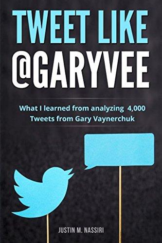 Tweet Like @GaryVee: What I learned from analyzing 4,000 Tweets from Gary Vaynerchuk por Justin M. Nassiri